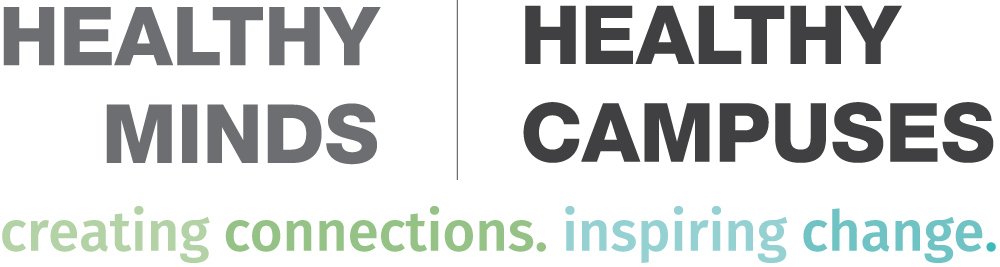 Text based logo for Healthy Minds/ Healthy Campuses: Creating connections . Inspiring change
