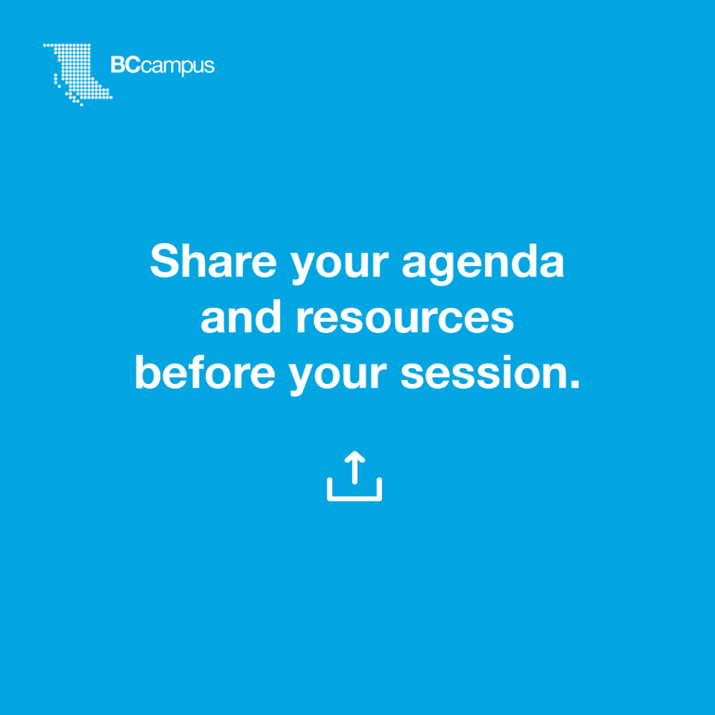 Share your agenda and resources before your session
