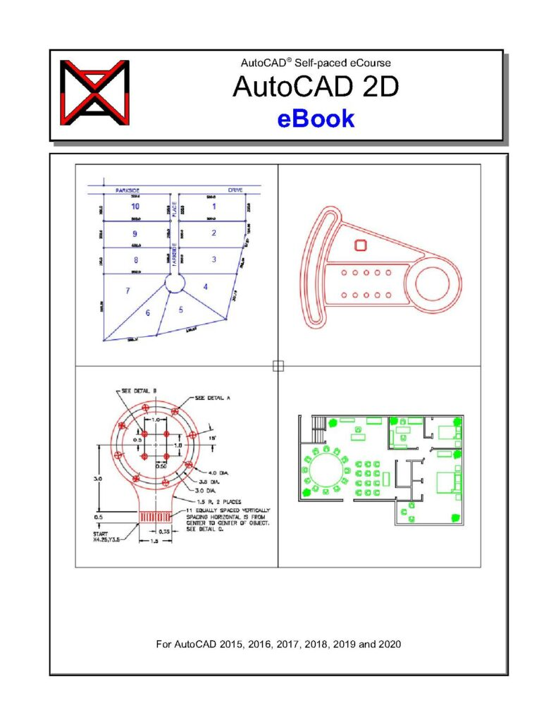 Front cover of the AutoCad 2D ebook. The cover is divided into 4 quadrants and in each quadrant is a computer drawn blueprint-style plan